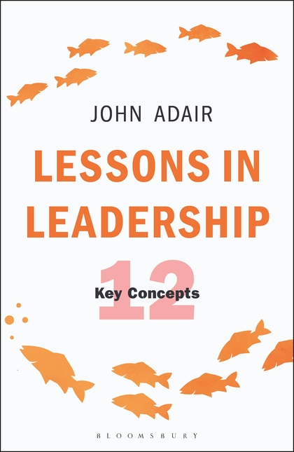Lessons in Leadership: 12 Key Concepts, review