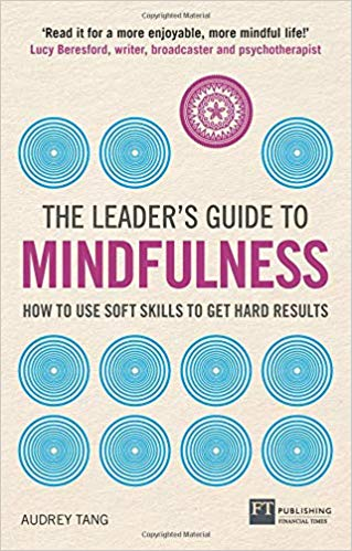 The Leader's Guide to Mindfulness, reviewed