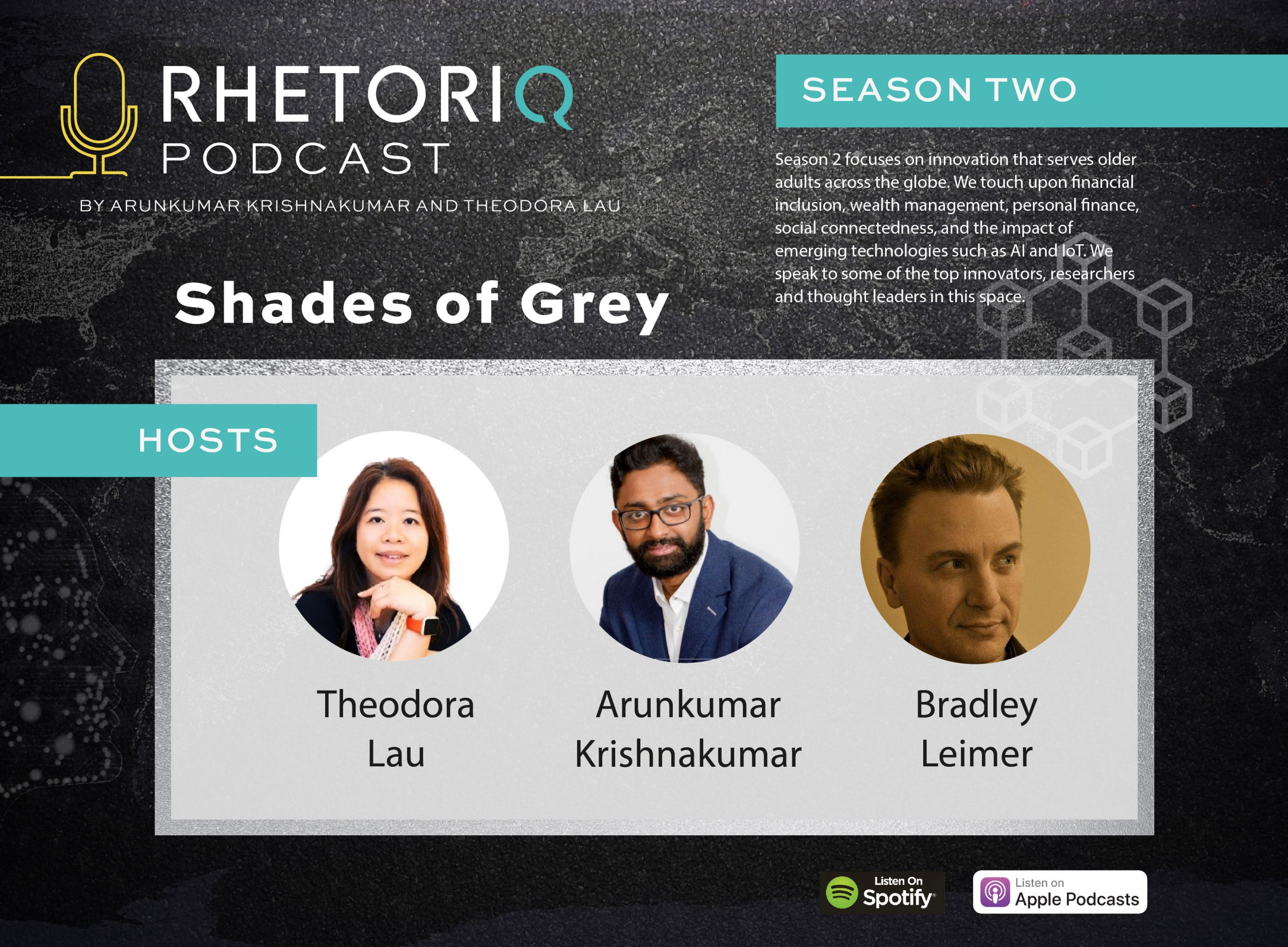 Shades of Grey – A Podcast on technology innovation and longevity