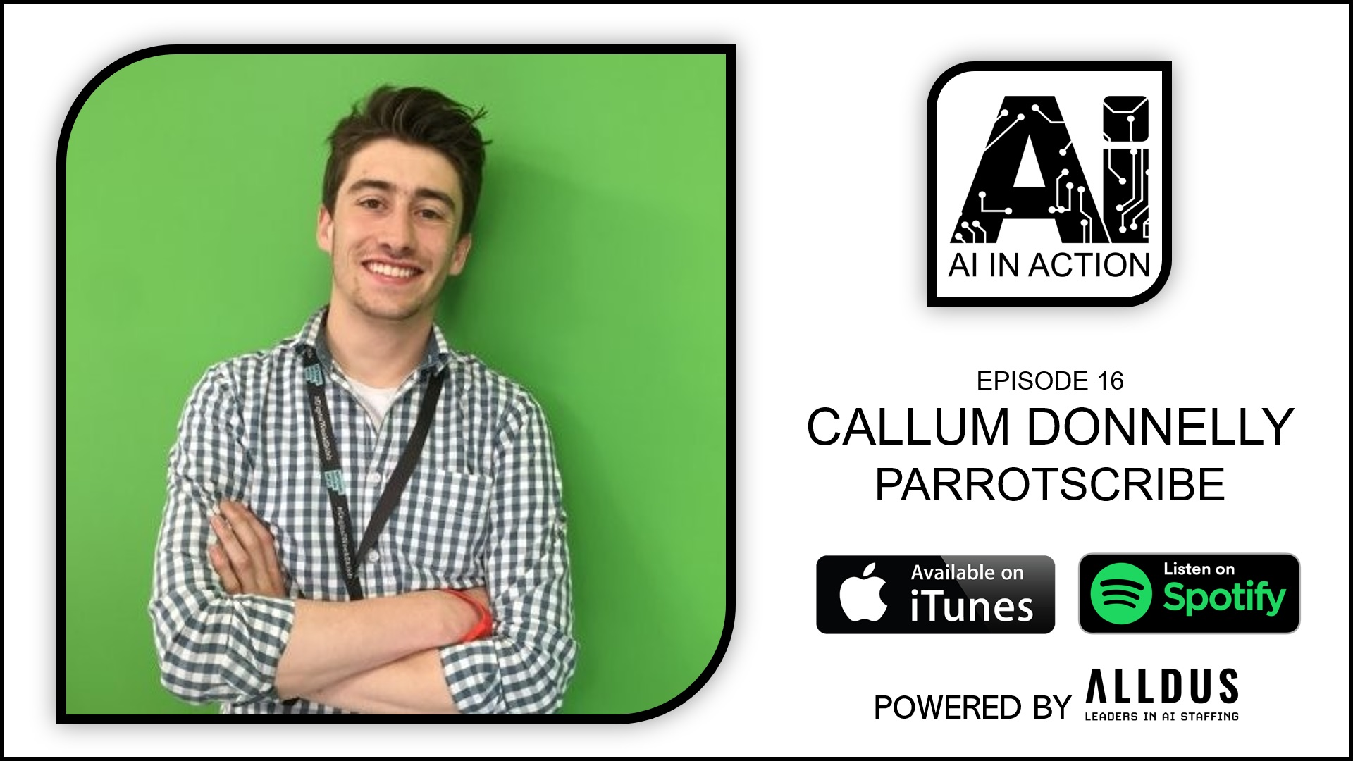 AI in Action E16: Callum Donnelly, Co-Founder at ParrotScribe