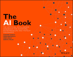 The AI Book: The Artificial Intelligence Handbook for Investors, Entrepreneurs and FinTech Visionaries, reviewed