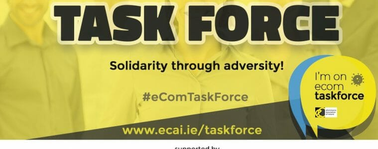 New eCAI eCom TaskForce campaign gains support of ISME and Guaranteed Irish